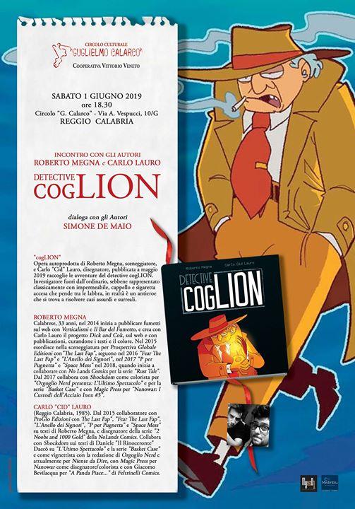Presentazione Detective Cog Lion - Roberto Megna Carlo Cid Lauro