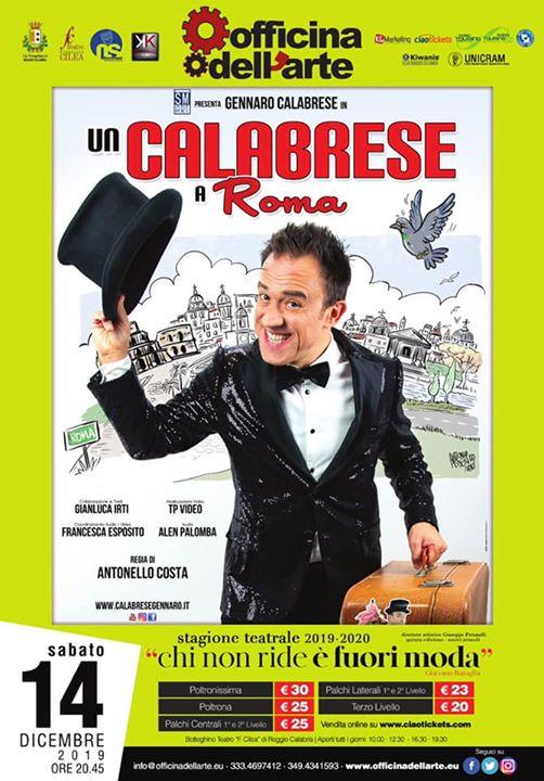 """Gennaro Calabrese in: """"Un Calabrese a Roma"""""""