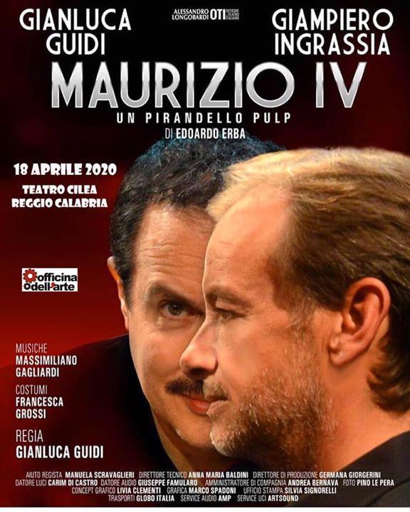 """Guidi-Ingrassia in: """"Maurizio IV un Pirandello pulp"""""""