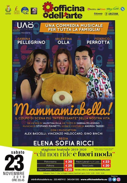 """Federico Perrotta Valentina Olla in: """"Mammamiabella"""""""