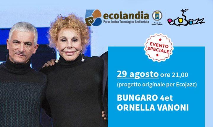 Bungaro 4et & Ornella Vanoni