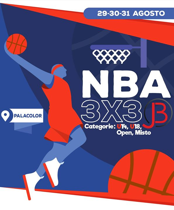 29,30 e 31 Agosto - NBA 3x3 by Just Basket