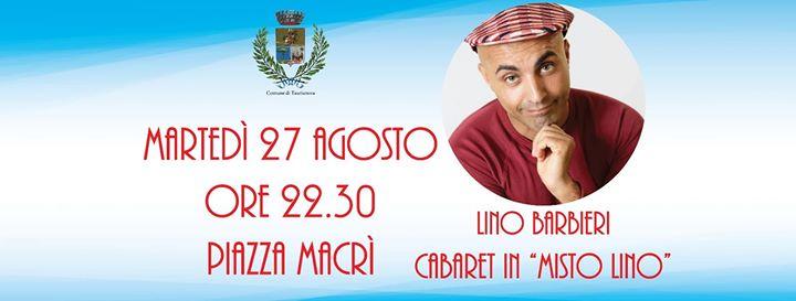 """Lino BARBIERI Cabaret in """"Misto Lino"""""""
