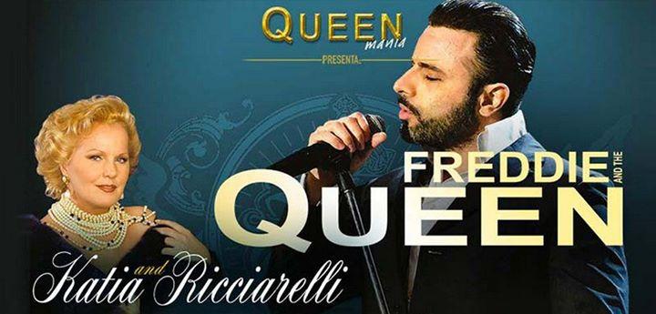 Freddie and The Queen - con QueenMania e Katia Ricciarelli