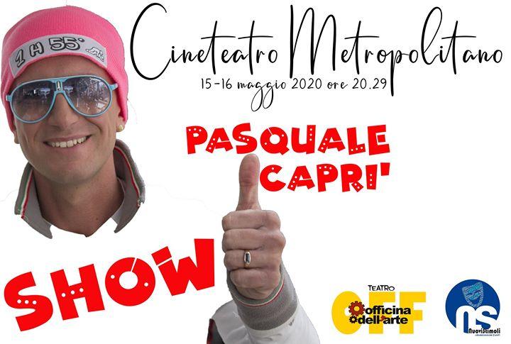 Show con Pasquale Caprì
