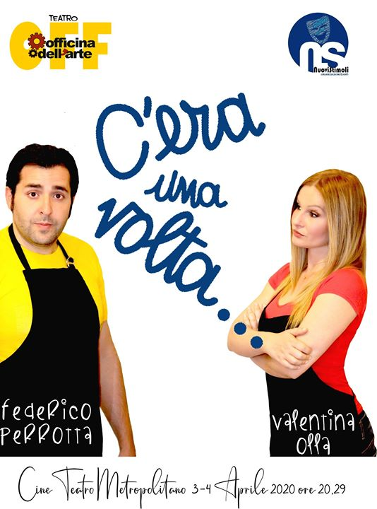 C'era una volta con Federico Perrotta e Valentina Olla
