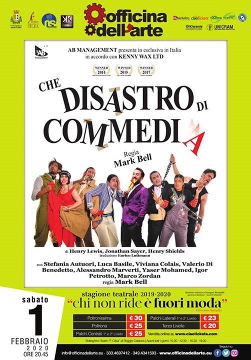 """""""Che disastro di commedia"""""""