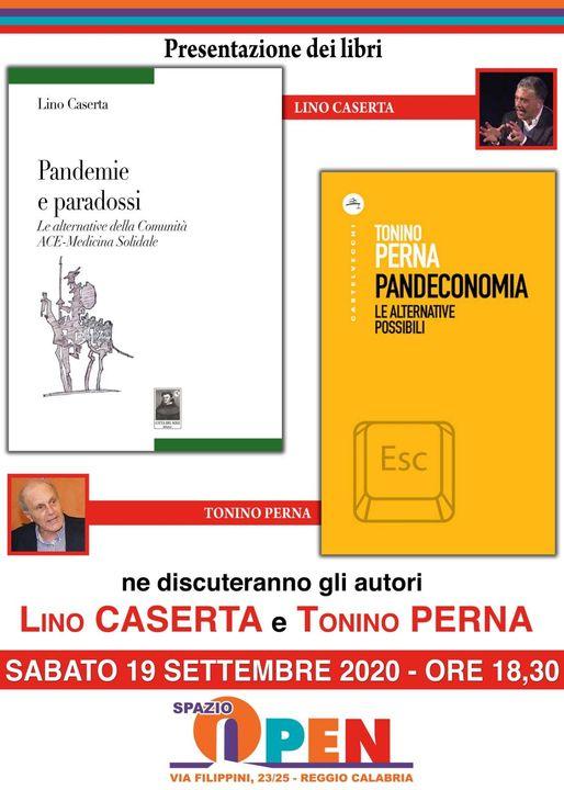 Presentazione dei libri PANDECONOMIA di Tonino Perna e Pandemie e Paradossi di Lino Caserta