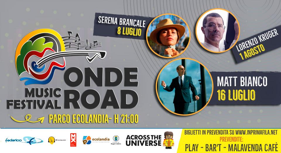 ONDE ROAD MUSIC FESTIVAL - TERZA EDIZIONE