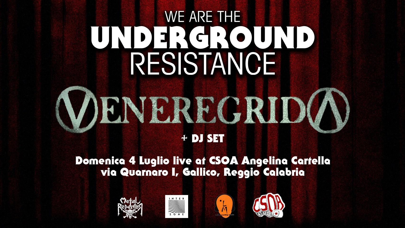We Are the Underground Resistance - Veneregrida live