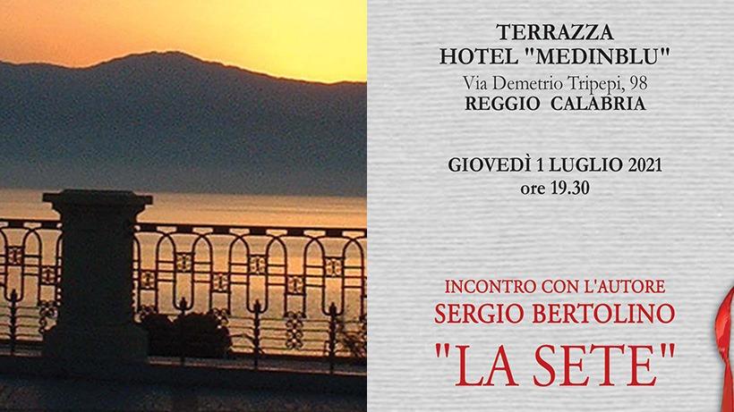 Presentazione: La Sete - Sergio Bertolino